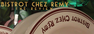 Bistrot Chez Remy Review